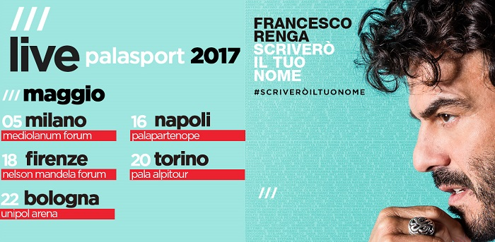 francesco renga tour 2017