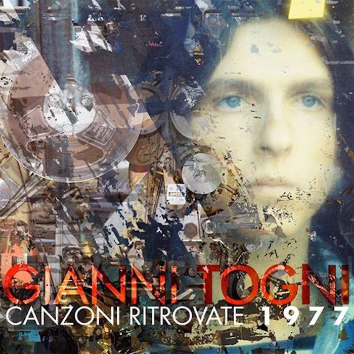 """GIANNI TOGNI pubblica 13 """"Canzoni ritrovate"""" nel suo ..."""