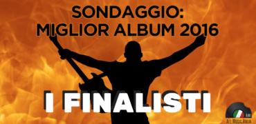 ALL MUSIC ITALIA AWARDS: sondaggio miglior disco italiano dell'anno. Ecco i risultati in attesa della finale