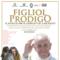 """Torna in scena a Milano """"Il Figliol prodigo"""" il musical dei detenuti di Opera appoggiato da PAPA FRANCESCO"""