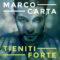 RECENSIONE: TIENITI FORTE – MARCO CARTA