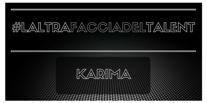 #LALTRAFACCIADELTALENT Karima