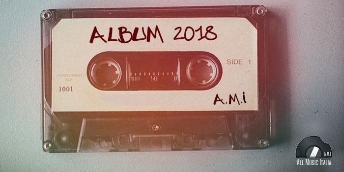 album italiani in uscita nel 2018