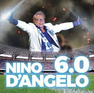 Nino D'Angelo 6.0