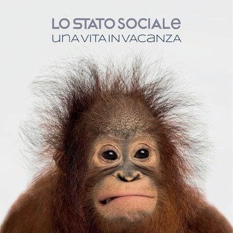 Lo Stato Sociale - Una Vita in Vacanza