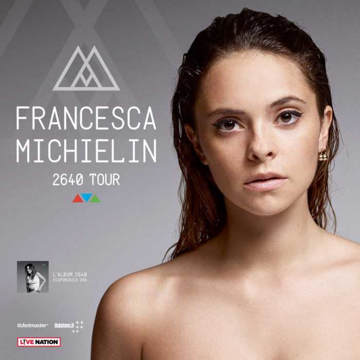 Francesca Michielin 2640 Tour