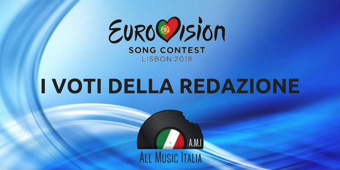 Eurovision song contest i voti della redazione di all for Redazione italia