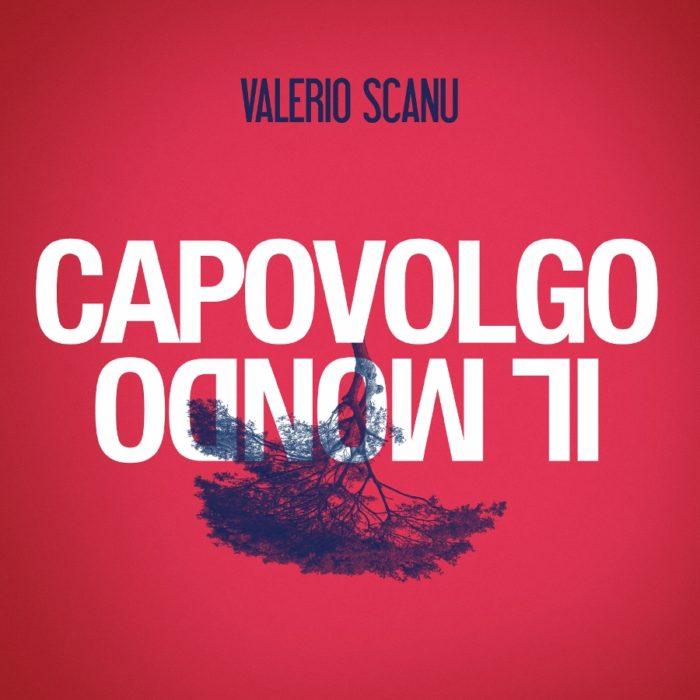 Valerio Scanu Capovolgo il mondo