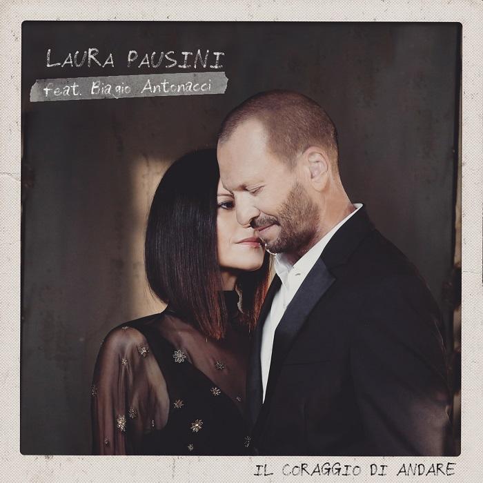 laura_pausini_singolo_il_coraggio_di_andare_feat_antonacci_cover