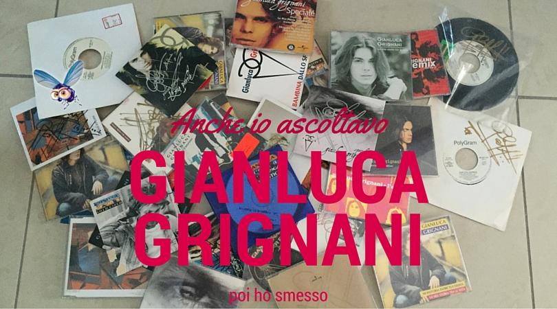 Anche io ascoltavo Gianluca Grignani