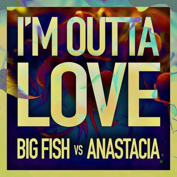 Big Fish vs Anastacia