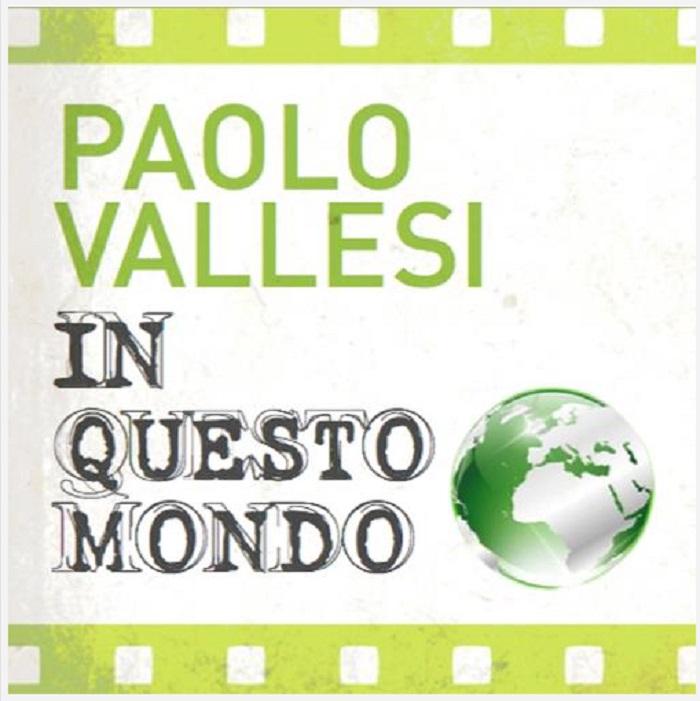 Paolo-Vallesi-In-Questo-Mondo-singolo