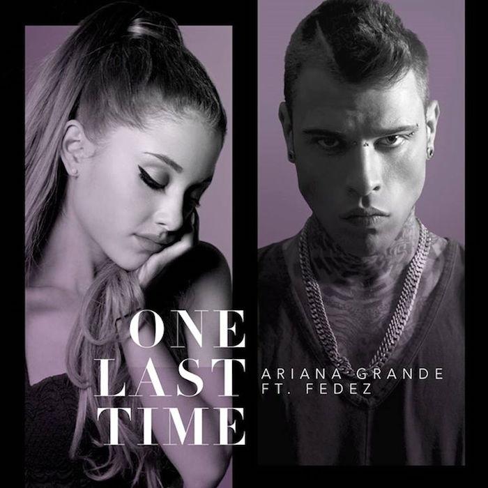 Calendario Ariana Grande 2020.Ariana Grande Feat Fedez One Last Time Il Duetto Che Non