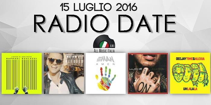 radio date 15 luglio
