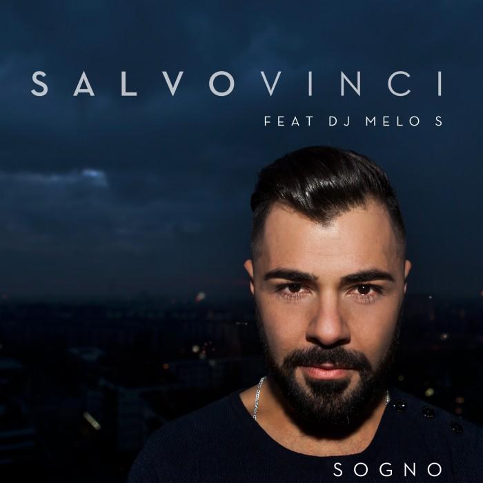 salvo vinci Sogno-03-cop def con modifica DJ MELO S