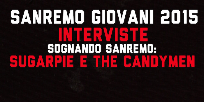 sognando_sanremo_sugarpie_e_the_candymen