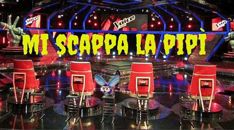 the-voice-mi-scappa-la-pipi